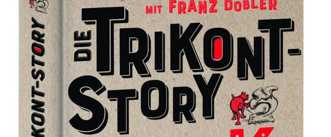 Das Cover vom Buch mit dem Titel die-trikont-story-musik-krawall-andere-schoene-kuenste - auch über das Leben und Werk von Achim Bergmann